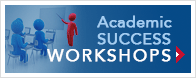 Academic Success Workshops